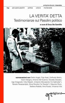 Enzo De Camillis, Umberto Mercatante, Renato Parascandolo - La verita' detta. Testimonianze sul Paso...