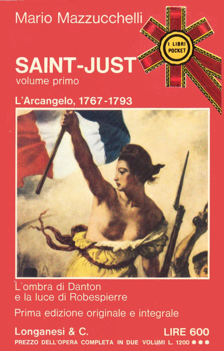 Mario Mazzucchelli - Saint-Just 01. L'Arcangelo (1973)