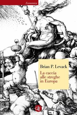 Brian P. Levack -  La caccia alle streghe in Europa (2012)