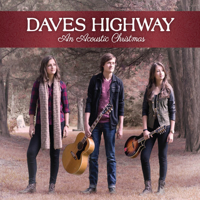 Daves Highway - An Acoustic Christmas (2014).Mp3 - 320Kbps