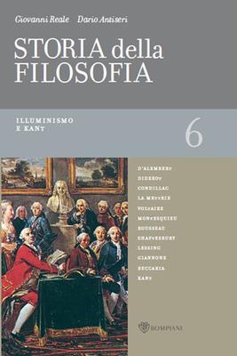 Giovanni Reale, Dario Antiseri - Storia della filosofia dalle origini a oggi. Vol.6. Illuminismo e K...