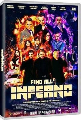 Fino All'Inferno 2018 .avi AC3 DVDRIP - ITA - oasivip