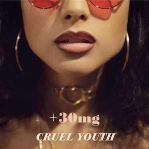 Cruel Youth - +30mg (EP) (2016)
