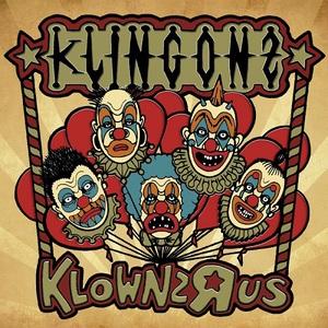 Klingonz – Klownz-R-Us (2016)