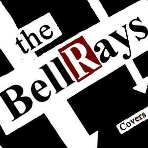 The Bellrays - Covers (2016)