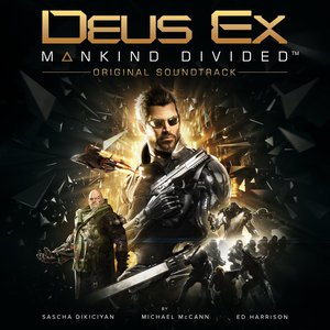 Deus Ex: Mankind Divided (Original Soundtrack – Extended Edition) (2016) Album (MP3 320 Kbps)
