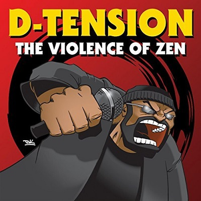 D-Tension - The Violence of Zen (2018)