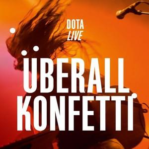 Dota Kehr - Überall Konfetti (Live) (2016)