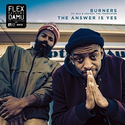 Damu The Fudgemunk & Flex Mathews - Burners (2018)