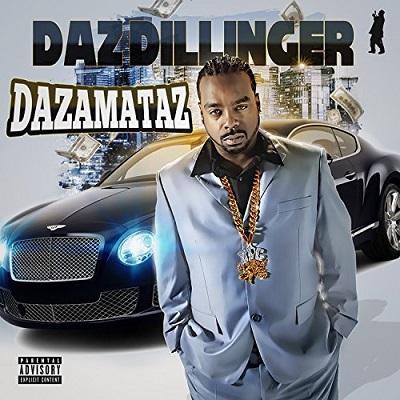 Daz Dillinger - Dazamataz (2018)
