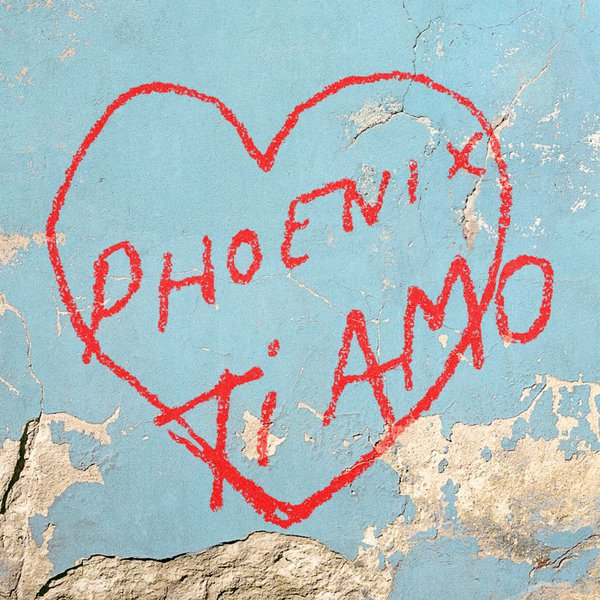 Phoenix - Ti Amo (2017)