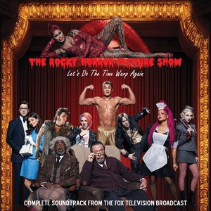 The Rocky Horror Picture Show: Let's Do the Time Warp Again (OST) (2016)
