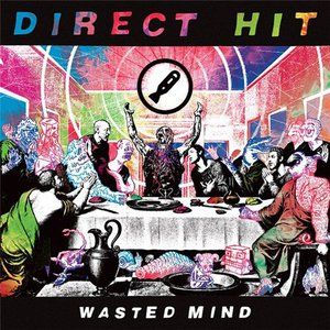 Direct Hit! – Wasted Mind (2016)