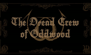 Full Discography : The Dread Crew of Oddwood