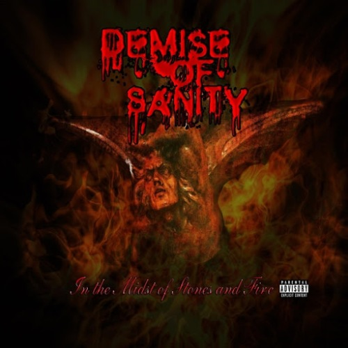 Demise of Sanity – In the Midst of Stones and Fire (2015)