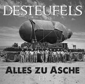 Desteufels – Alles zu Asche [EP] (2016)