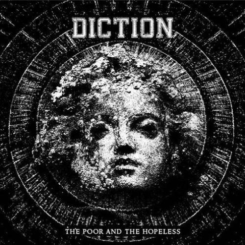 Diction – The Poor and The Hopeless (2015)