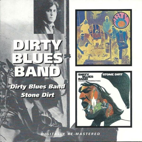 Dirty Blues Band – Dirty Blues Band & Stone Dirt (1967-68) (Remastered 2007) [FLAC/MP3]