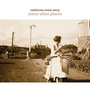 California Snow Story – Some Other Places (2016)