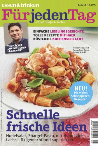 :  Essen und Trinken für jeden Tag Magazin Mai No 05 2018