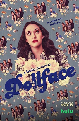Dollface - Stagione 1 (2019) (Completa) WEBMux 1080P ITA ENG DDP5.1 H264 mkv