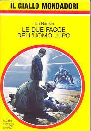Ian Rankin - Le due facce dell'uomo lupo (1992)
