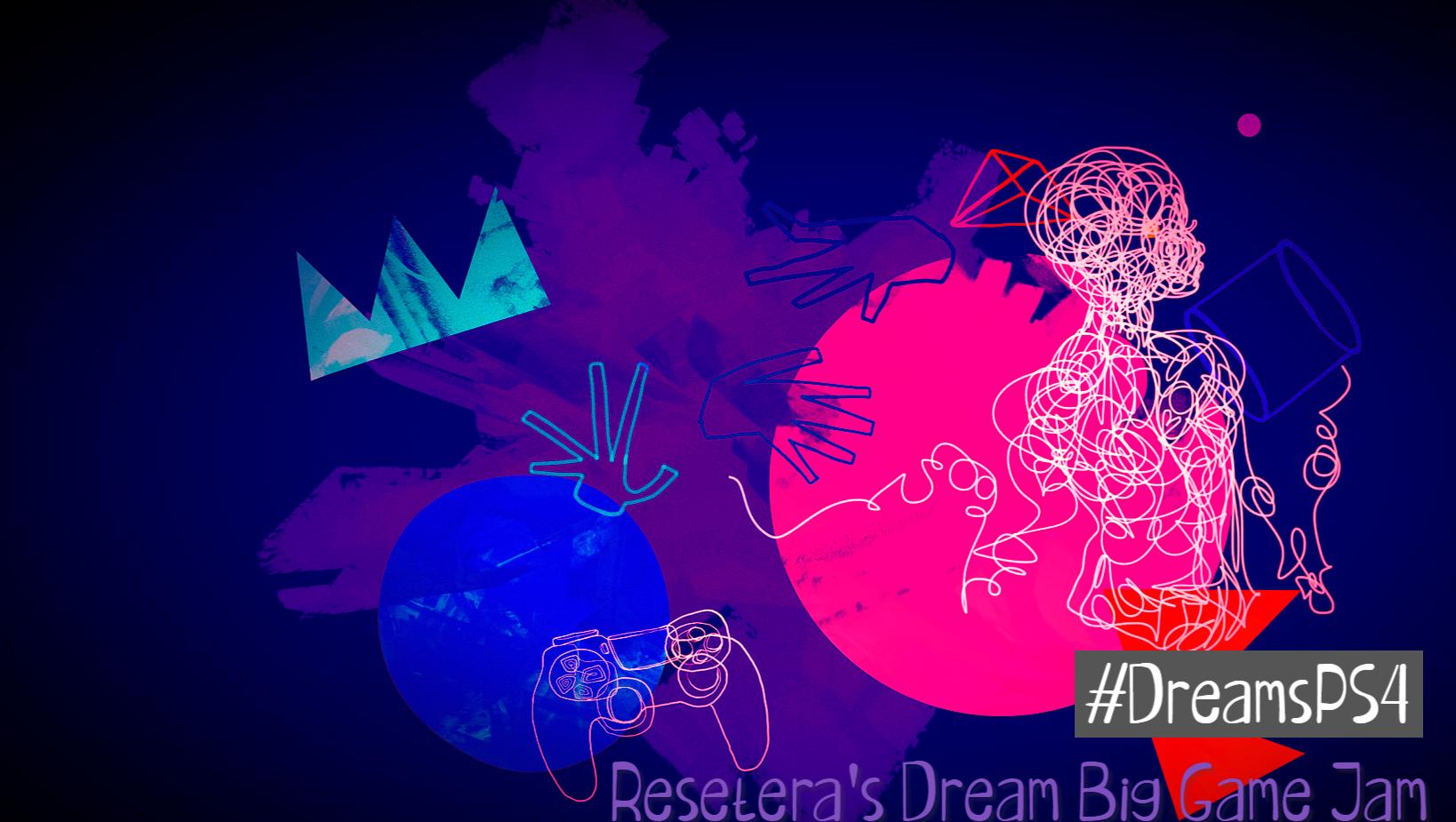 DreamsPS4 48Hr Game Jam | Win A copy of Dreams for PS4