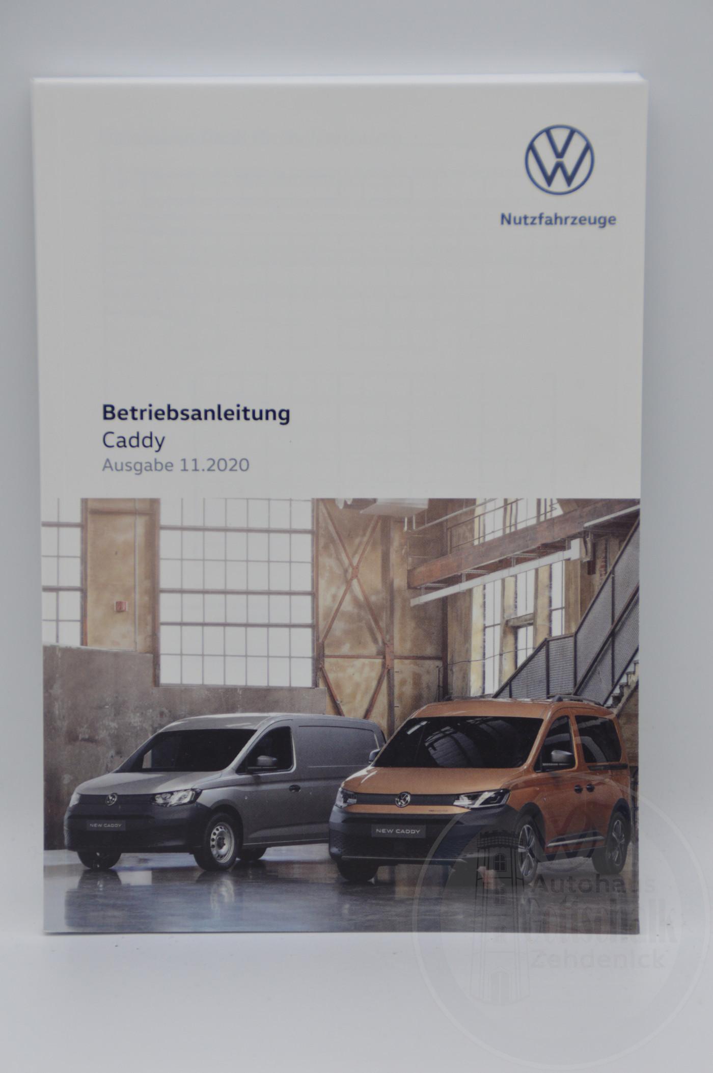 Original VW Caddy 5 SB Bedienungsanleitung Betriebsanleitung Handbuch Bordbuch 11/2020 2K7012705AB