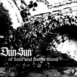 DunSun – …of Soot & Battle Blood (EP) (2016)