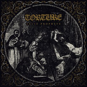 Torture - False Prophets [EP] (2016)