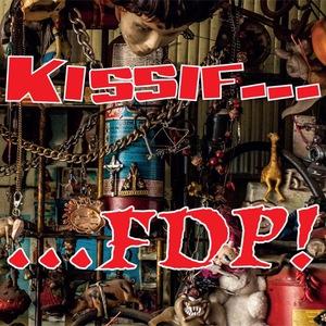 Kissif... - F.D.P. (Filhos Da Pátria) (2016)