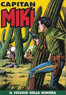 Capitan Miki a colori N.44 - Il Vecchio della Miniera (Dicembre 2019)
