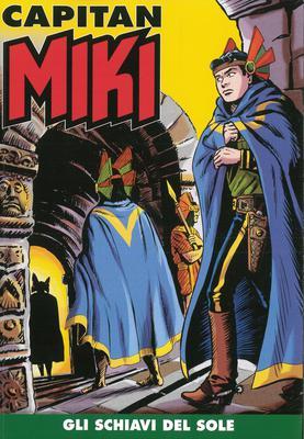 Capitan Miki a colori N.52 - Gli Schiavi del Sole (Febbraio 2020)