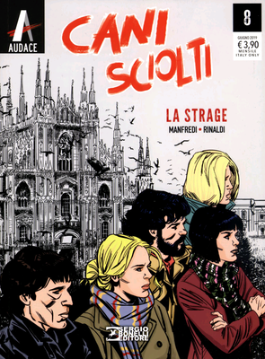 Cani Sciolti N.08 - La strage (Giugno 2019)