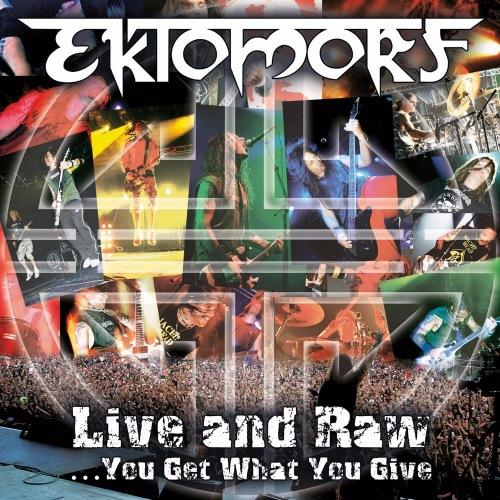 Ektomorf - Live And Raw (2006)