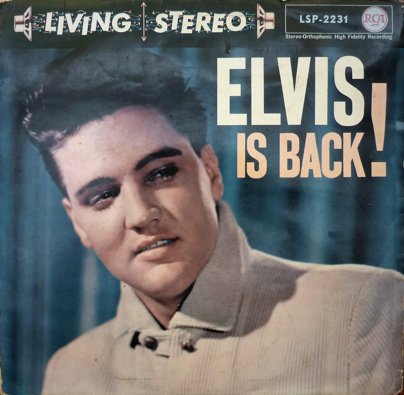 ELVIS IS BACK! Elvisisbacklsplivingsxtu8s