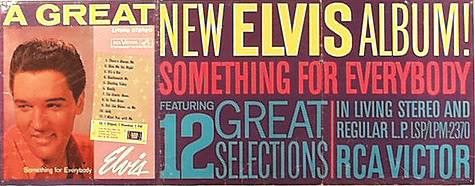 SOMETHING FOR EVERYBODY Elvispromo10fru28