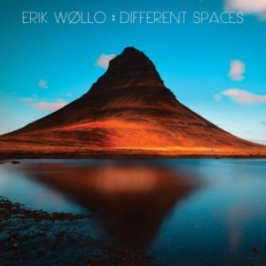 Erik Wøllo - Different Spaces (2017)