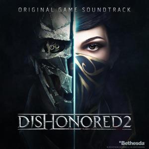 Daniel Licht - Dishonored 2 (OST) (2016)