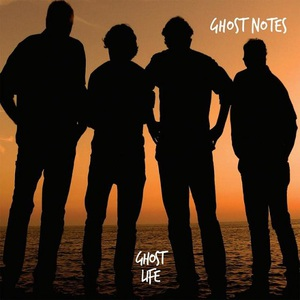 Ghost Notes - Ghost Life (2016)