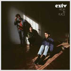 EZTV - High in Place (2016)
