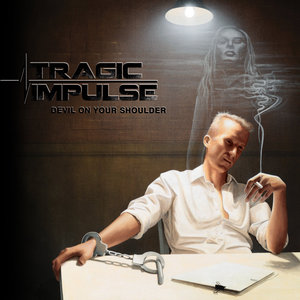 Tragic Impulse – Devil On Your Shoulder (2017) (MP3 320 Kbps)