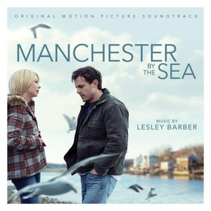 Lesley Barber & VA – Manchester By the Sea (Original Soundtrack Album) (2016)