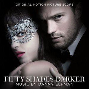 Danny Elfman - Fifty Shades Darker (Land -al Motion Picture Score) (2017)