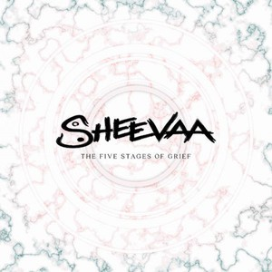 Sheevaa – The Five Stages of Grief (EP) (2016)