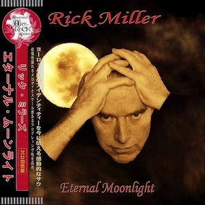 Rick Miller – Eternal Moonlight (Compilation) (2016)
