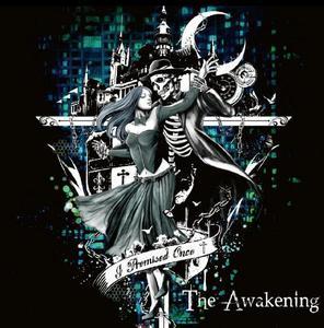 I Promised Once – The Awakening (EP) (2016)