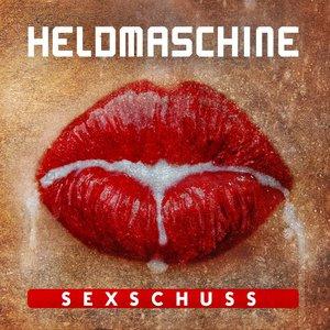 Heldmaschine - Sexschuss (Single) (2016)