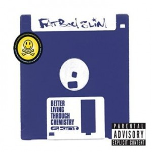 Fatboy Slim - Better Living Through Chemistry (2016) (20th Anniversary Edition)