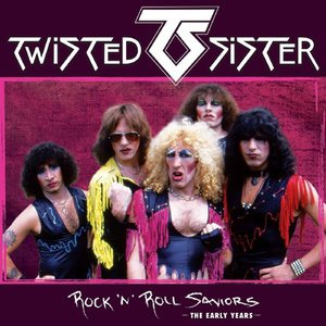 Twisted Sister - Rock 'N' Roll Saviors – The Early Jahrs (2016)